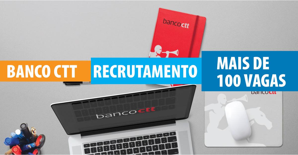 banco ctt recrutamento