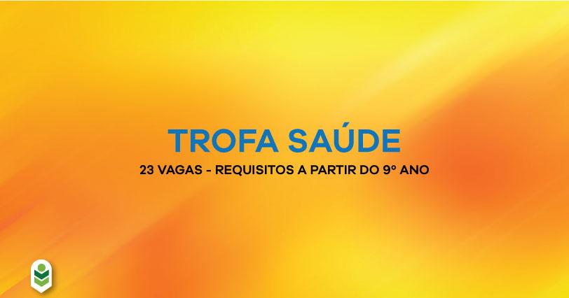 TROFA-SAUDE